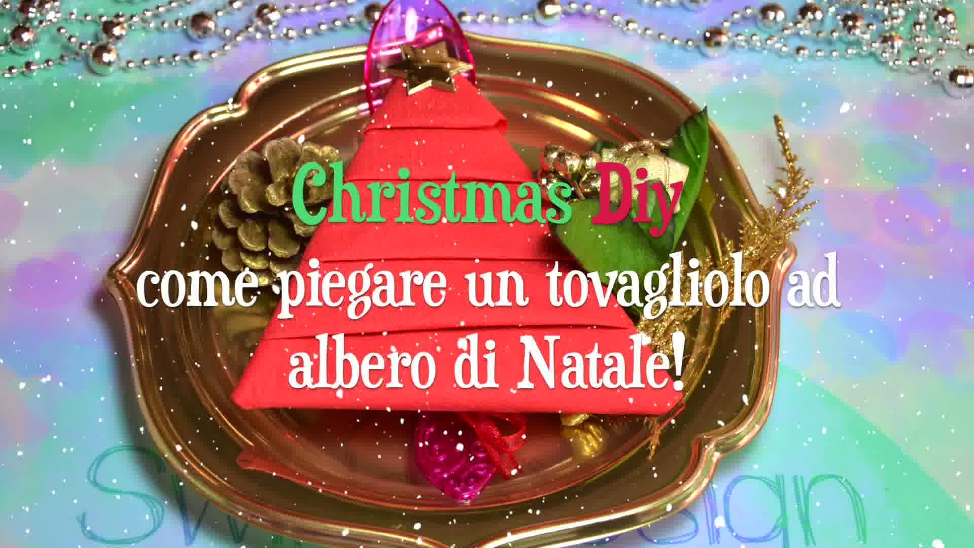Piegare Tovaglioli Carta Natale christmas diy: come piegare un tovagliolo ad albero di
