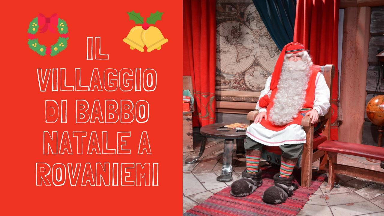 Lapponia Casa Di Babbo Natale Video.Villaggio Di Babbo Natale A Rovaniemi Santa Claus Village In