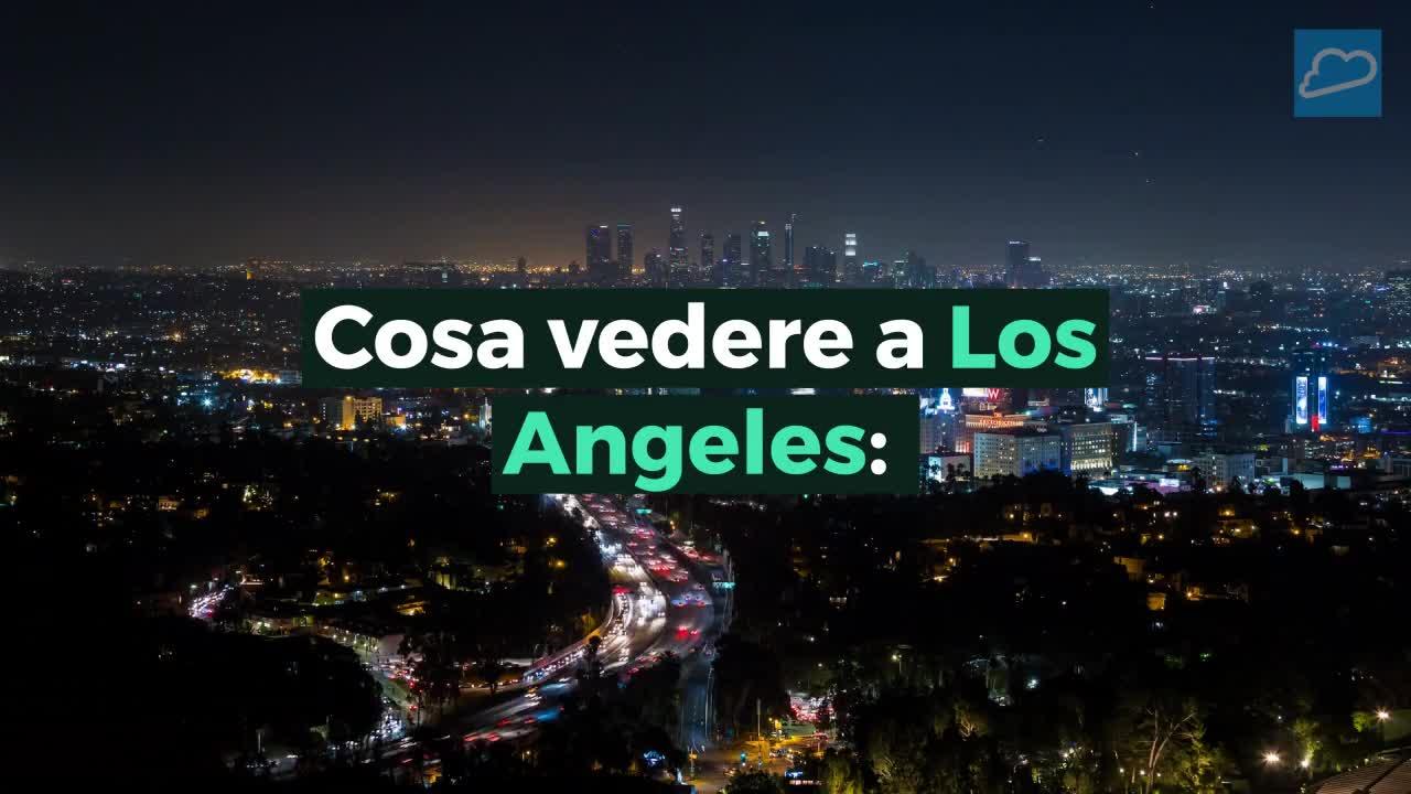 Los Angeles12 Luoghi Da Perdere Non A Cosa Vedere 9IWEH2D
